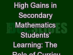 Pathways to Achieving High Gains in Secondary Mathematics Students� Learning: The Role of Curricu