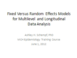 Fixed  Versus  Random Effects Models for Multilevel and Longitudinal PowerPoint PPT Presentation