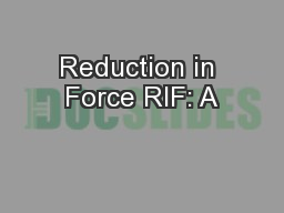 Reduction in Force RIF: A