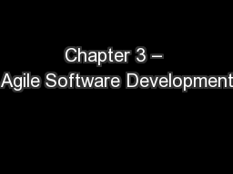 Chapter 3 – Agile Software Development PowerPoint PPT Presentation