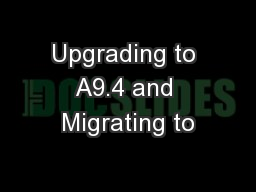 Upgrading to A9.4 and Migrating to