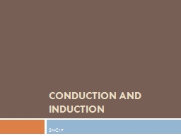 Conduction and Induction