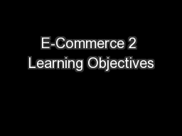 E-Commerce 2 Learning Objectives
