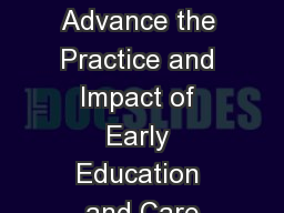1 Using Research to Advance the Practice and Impact of Early Education and Care
