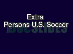 Extra Persons U.S. Soccer