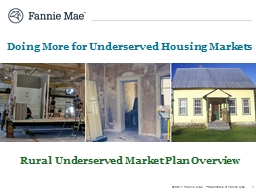 Doing More for Underserved Housing Markets