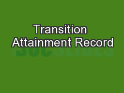 Transition Attainment Record