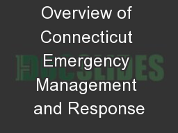 Overview of Connecticut Emergency Management and Response