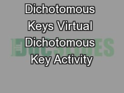 Dichotomous Keys Virtual Dichotomous Key Activity