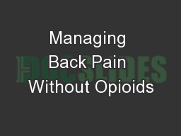Managing Back Pain Without Opioids