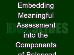 Tricks of the Trade: Embedding Meaningful Assessment into the Components of Balanced