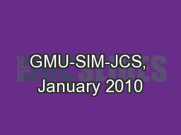 GMU-SIM-JCS, January 2010