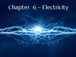Chapter  6  � Electricity
