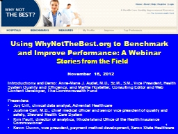 1 Using WhyNotTheBest.org to Benchmark and Improve Performance: A Webinar