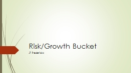 Risk/Growth Bucket JT Fredericks