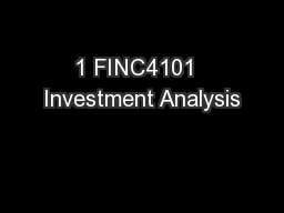 1 FINC4101  Investment Analysis