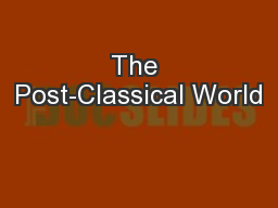 The Post-Classical World