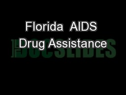 Florida  AIDS Drug Assistance