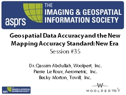 Geospatial Data Accuracy and the New Mapping Accuracy Standard: New Era