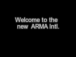 Welcome to the  new  ARMA Intl.