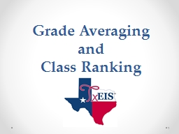 Grade Averaging  and  Class Ranking