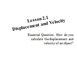Lesson 2.1 Displacement and Velocity