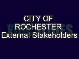 CITY OF ROCHESTER External Stakeholders