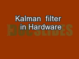 Kalman  filter  in Hardware