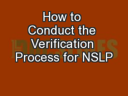 How to Conduct the Verification Process for NSLP