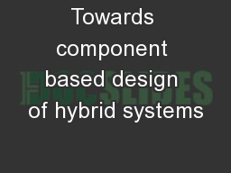 Towards component based design of hybrid systems