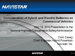Consideration of Hybrid and Electric Batteries on Commercial Vehicles