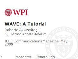 WAVE : A Tutorial Roberto A.