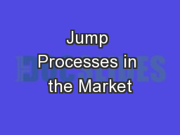 Jump Processes in the Market