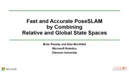Fast and Accurate  PoseSLAM PowerPoint PPT Presentation