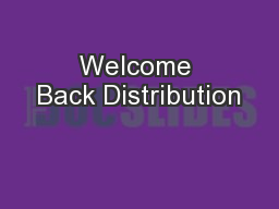 Welcome Back Distribution