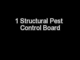 1 Structural Pest Control Board
