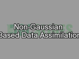 Non-Gaussian Based Data Assimilation