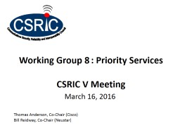 Working Group 8	: Priority Services