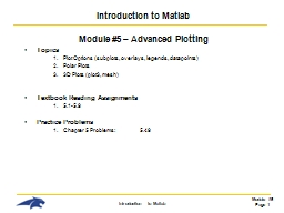 Introduction to Matlab Module #5 � Advanced Plotting