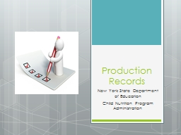 Production Records New York State Department of Education PowerPoint PPT Presentation