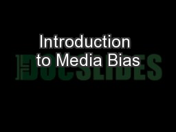 Introduction to Media Bias