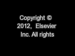 Copyright ©  2012,  Elsevier Inc. All rights