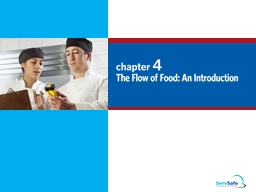 To keep food safe throughout the flow of food: PowerPoint PPT Presentation