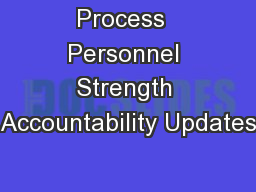 Process  Personnel Strength Accountability Updates