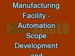 Alnylam RNAi Biotechnology Manufacturing Facility - Automation Scope Development and Integrator Sel