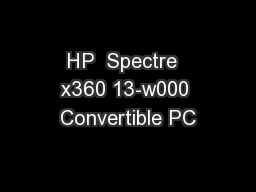 HP  Spectre  x360 13-w000 Convertible PC