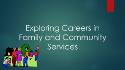 Exploring Careers in Family and Community Services