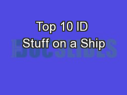 Top 10 ID Stuff on a Ship