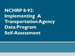 NCHRP 8-92: Implementing  A         Transportation Agency