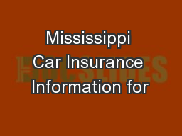 Mississippi Car Insurance Information for